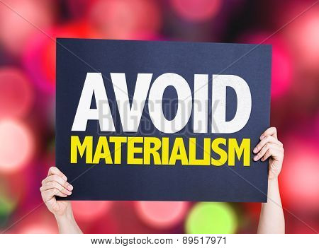 Avoid Materialism card with bokeh background