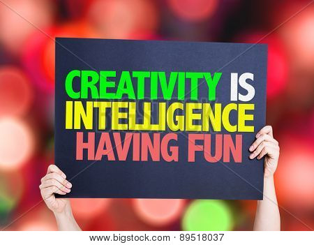 Creativity is Intelligence Having Fun card with bokeh background