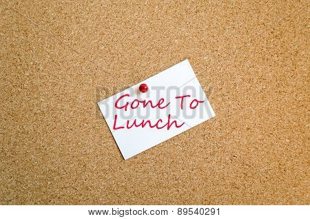 Sticky Note Gone To Lunch Concept