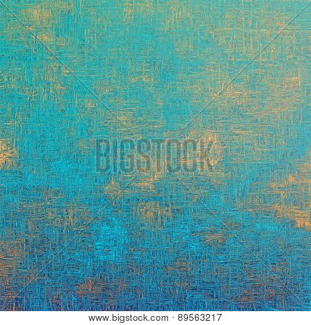 Abstract textured background designed in grunge style. With different color patterns: yellow (beige); cyan; blue