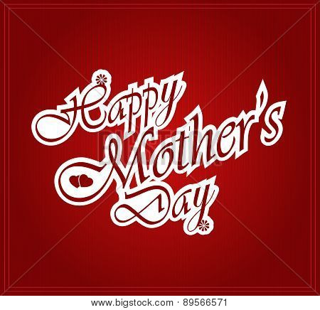 Happy Mothers day letters on white paper