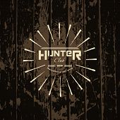 stock photo of hunter  - Hunter club badges logos and labels for any use on wooden background texture - JPG