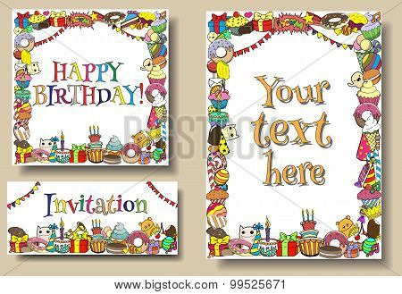 Set Greeting Cards Birthday Party Templates With Sweets Doodles Borders. Vector Hand Drawn Cartoon I