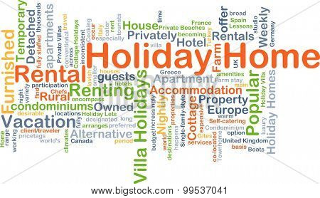 Background concept wordcloud illustration of holiday home
