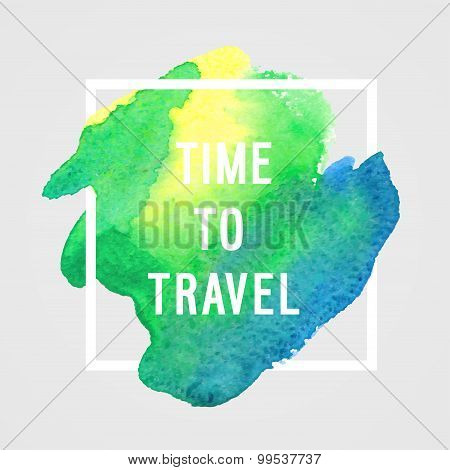 "Motivation Poster ""time To Travel""."