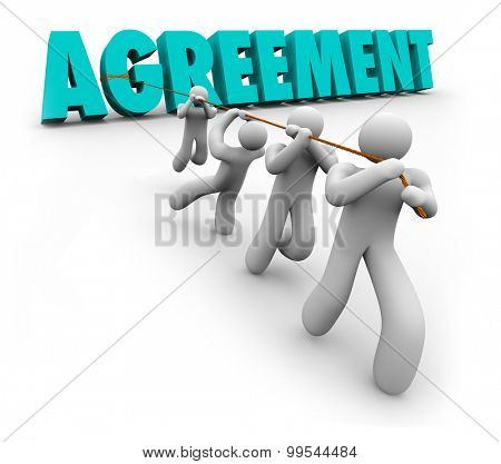Agreement 3d word pulled by a team of people working together to reach concensus, settlement or negotiated accord