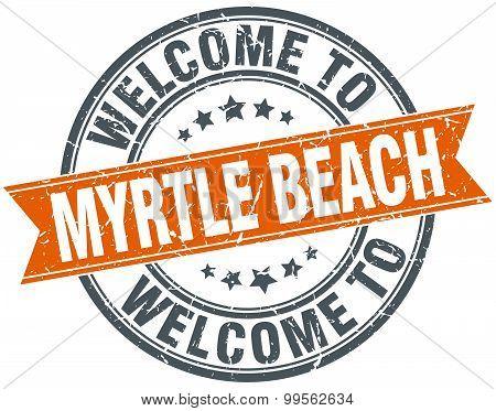Welcome To Myrtle Beach Orange Round Ribbon Stamp