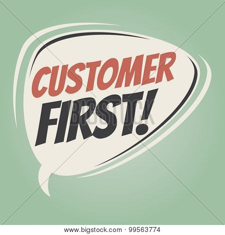 customer first retro cartoon speech bubble