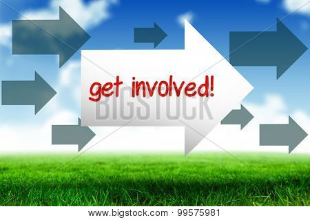 The word get involved! and arrow against blue sky over green field