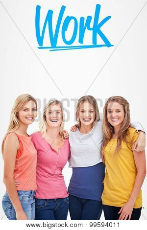 The word work and four friends standing beside each other and smiling against white background with vignette