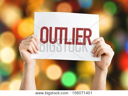 Outlier placard with bokeh background