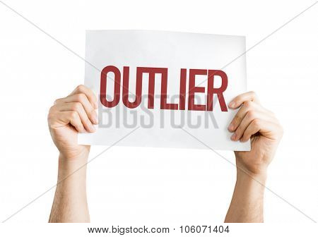 Outlier placard isolated on white