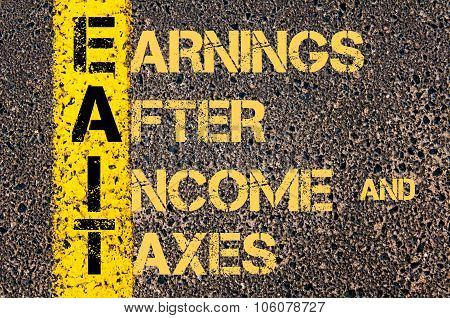 Business Acronym Eait As Earnings After Income And Taxes