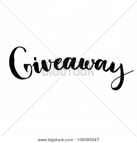 Giveaway banner for social media contests and special offer. Vector hand lettering at white backgrou