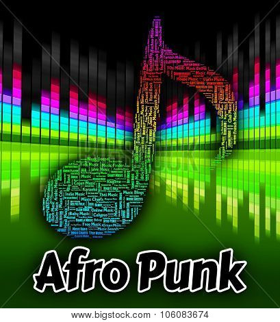 Afro Punk Indicates Sound Tracks And Audio