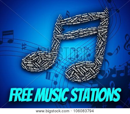 Free Music Stations Represents Internet Radio And Harmony