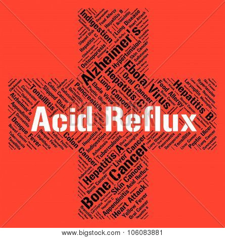 Acid Reflux Represents Poor Health And Affliction