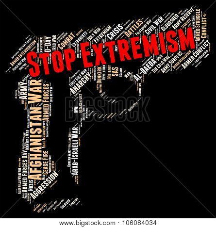 Stop Extremism Indicates Warning Sign And Activism