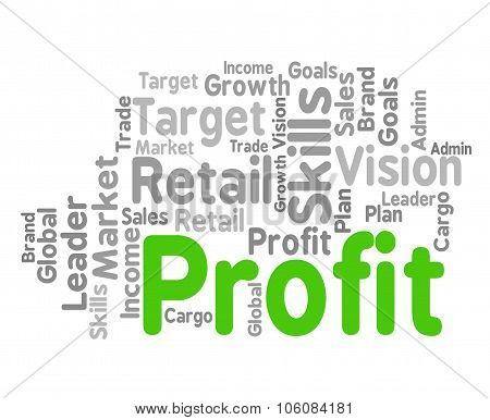 Profit Word Shows Growth Earnings And Earning