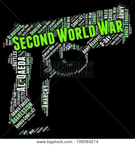 Second World War Means Worldwide Worldly And Text