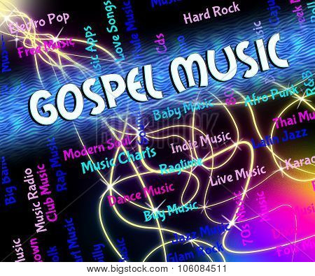 Gospel Music Shows Christian Teaching And Audio