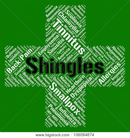 Shingles Word Means Herpes Zoster And Ailment