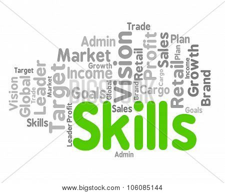 Skills Word Represents Wordclouds Expertise And Abilities