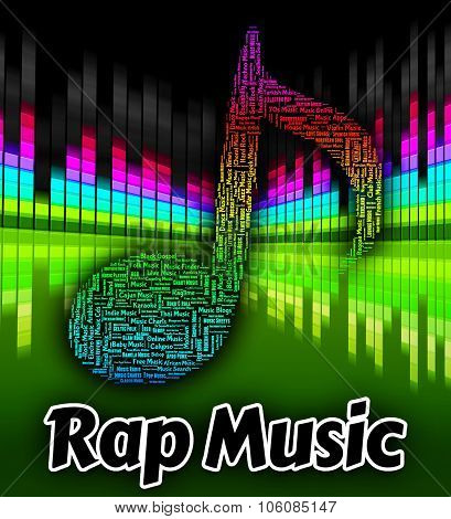 Rap Music Shows Sound Track And Audio