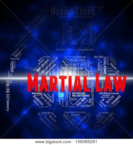 Martial Law Shows Armed Forces And Army