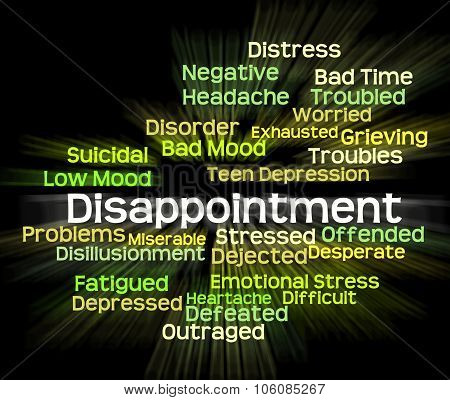 Disappointment Word Shows Let Down And Crestfallen