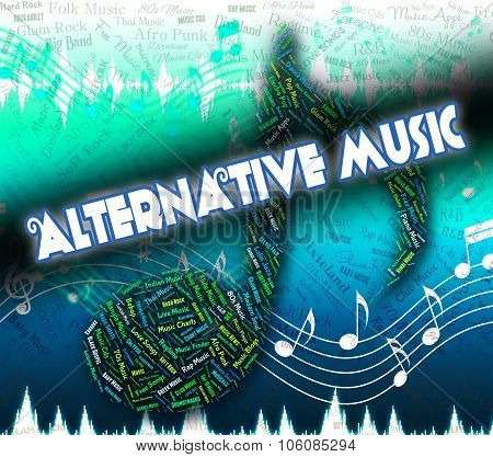 Alternative Music Indicates Sound Tracks And Acoustic