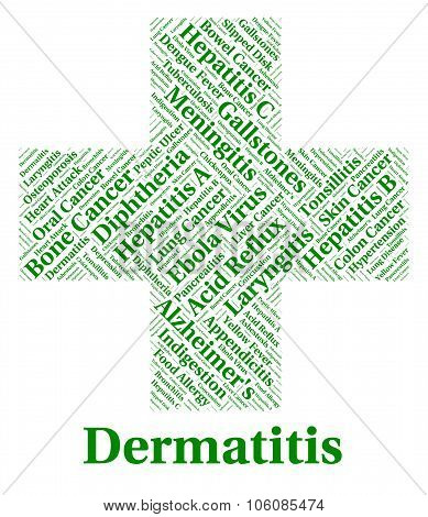 Dermatitis Illness Indicates Skin Disease And Afflictions