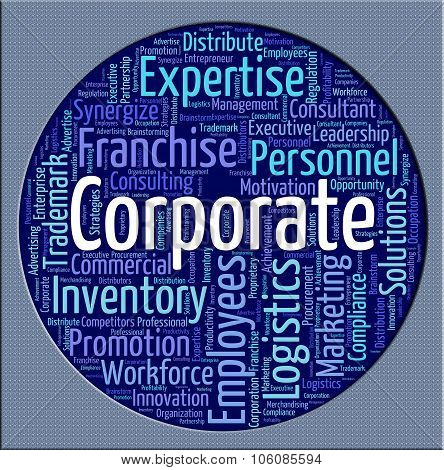 Corporate Word Represents Business Text And Corporation