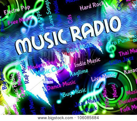 Music Radio Means Sound Track And Acoustic