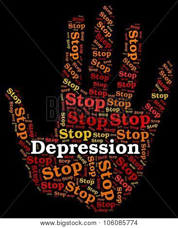 Stop Depression Represents Warning Sign And Caution