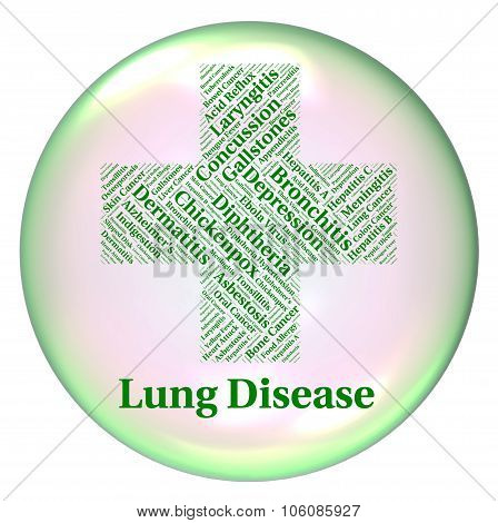 Lung Disease Means Poor Health And Affliction