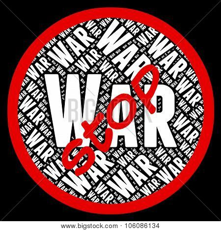 Stop War Means Military Action And Bloodshed