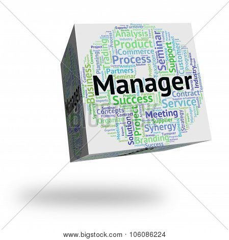Manager Word Indicates Text Chief And Supervisor