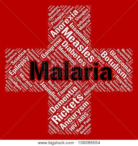 Malaria Word Shows Ill Health And Disability