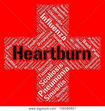 Heartburn Word Means Poor Health And Ailment