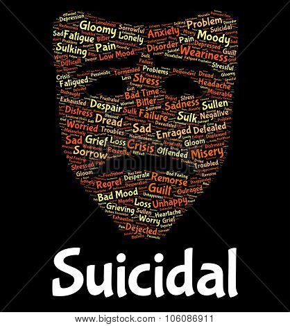 Suicidal Word Shows Potential Suicide And Deadly