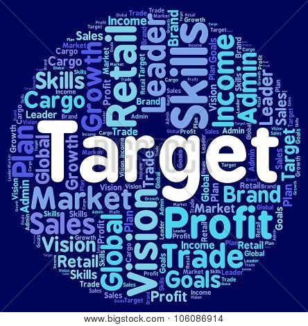 Target Word Represents Desired Result And Aim