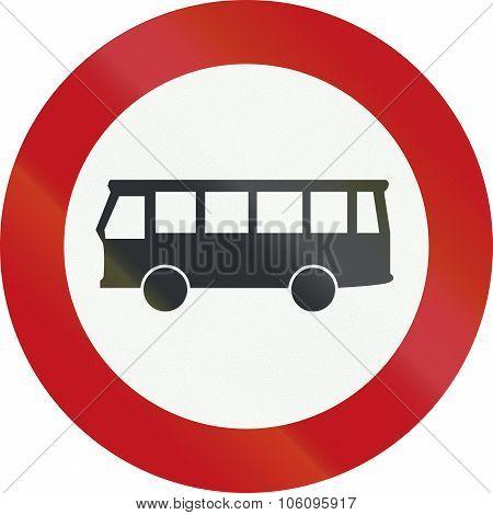 A Dutch Prohibition Sign - No Buses