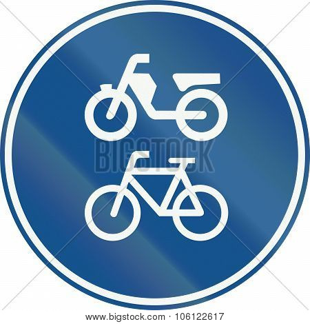 Netherlands Road Sign G12A - Route For Pedal Cycles And Mopeds Only.