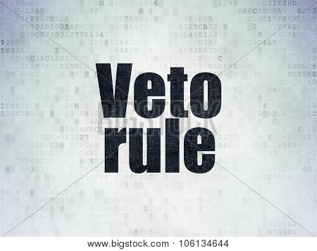 Politics concept: Veto Rule on Digital Paper background