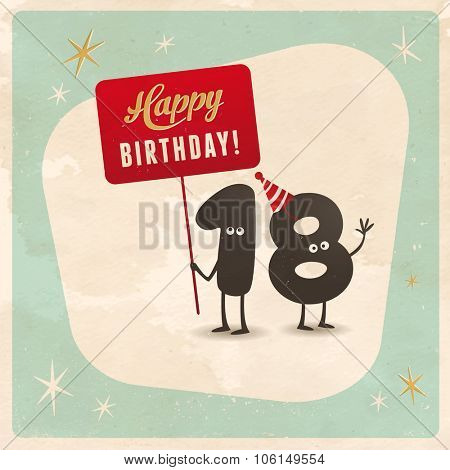 Vintage style funny 18th birthday Card  - Editable, grunge effects can be easily removed for a brand new, clean sign.