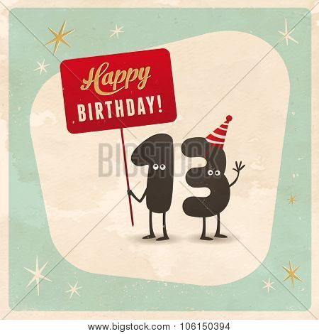 Vintage style funny 13th birthday Card  - Editable, grunge effects can be easily removed for a brand new, clean sign.