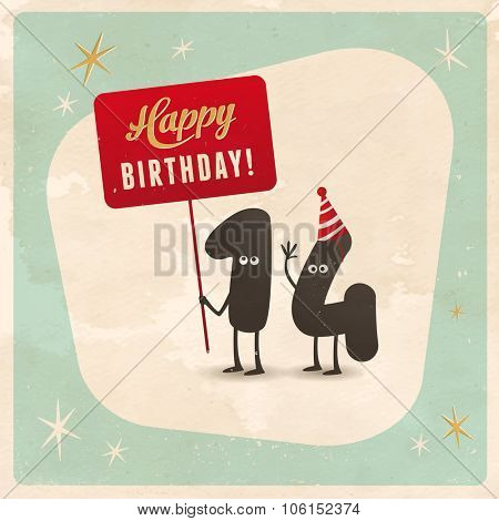 Vintage style funny 14th birthday card - Editable, grunge effects can be easily removed for a brand new, clean sign.