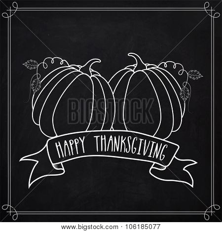 Happy Thanksgiving Day greeting card with pumpkins created by white chalk on blackboard background.