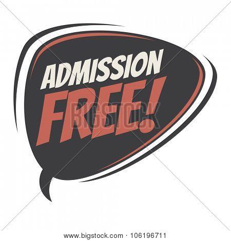 admission free retro speech bubble